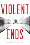 Violent Ends gives a warm heart to readers